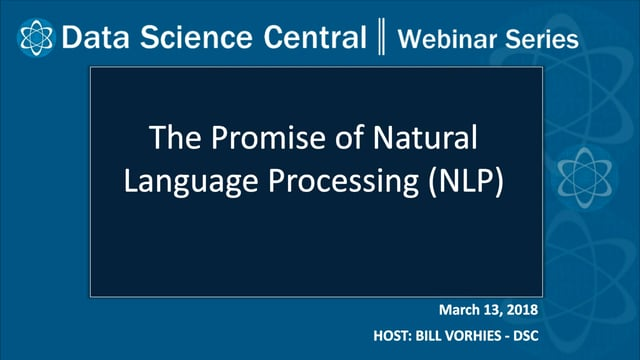 DSC Webinar Series: The Promise of Natural Language Processing (NLP)