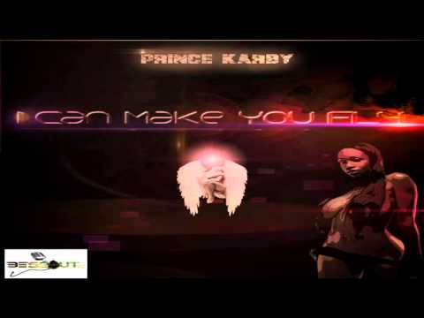 I CAN MAKE YOU FLY - PRINCE KARBY