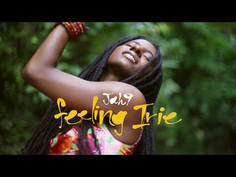 Jah9 - Feeling Irie   Official Music Video
