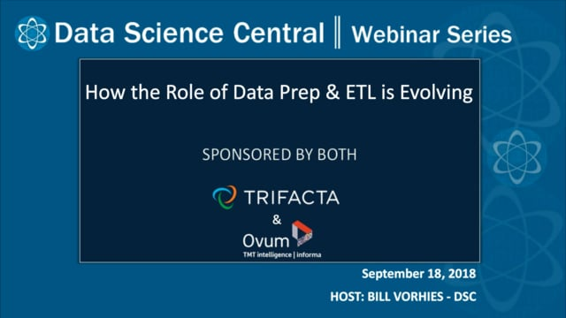 DSC Webinar Series: How the Role of Data Prep & ETL is Evolving