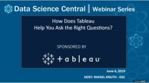 DSC Webinar Series: How Does Tableau Help You Ask the Right Questions?