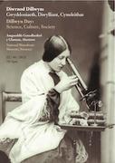 Dillwyn Day: Science, Culture, Society