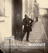 Modernism and Modernity - The circle of photographers Gustave Le Gray (1850-1860)