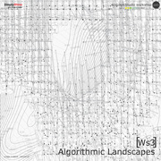 [WS3] ALGORITHMIC LANDSCAPES - Grasshopper Advanced Design workshop with ecoLogicStudio