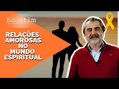 Vídeo-Palestra : RELAÇÕES AMOROSAS NO MUNDO ESPIRITUAL - Visão Espírita