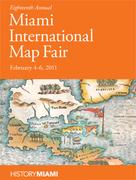 Eighteenth Annual Miami International Map Fair