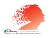 THE PREMIO AWARD, HONORING ITALIAN WOMEN SCIENTISTS IN AMERICA