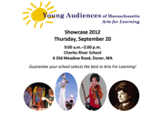 Young Audiences Of Massachusetts Showcase 2012
