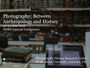 Photography: Between Anthropology and History