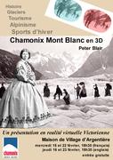 Chamonix Mont Blanc in 3D - a Victorian virtual reality presentation!