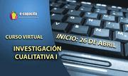Curso Virtual de Investigación Cualitativa I