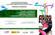 10ª Edición del Título de Experto en Pueblos Indígenas, Derechos Humanos y Cooperación Internacional