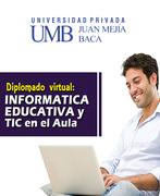 2da Edic. Diplomado Virtual: Informática Educativa y TIC en el Aula
