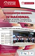 VI Encuentro regional y IV Nacional de grupos de estudio, investigación y proyección social, en el área de la salud: Aportes y retos a los desafíos de la salud integral