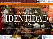 Seminario: Identidad, Cultura y Religión Reflexiones sobre las prácticas rituales y los aportes de la antropología socio-cultural