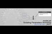 modeLab Scripting Parameters Workshop | NYC