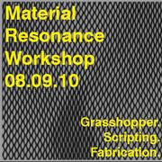 Material Resonance Workshop