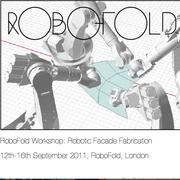RoboFold Workshop: Robotic Facade Fabrication