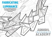Fabricating Luminance Workshop for Architects and Designers