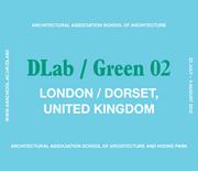 AA DLAB Visiting School, London, UK