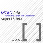 INTRO LAB: Parametric Design with Grasshopper