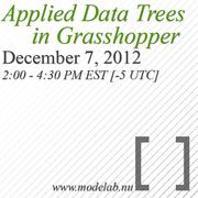 Applied Data Trees in Grasshopper - Webinar