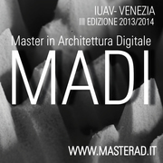 MAster course in Digital Architecture (M.A.D.I.) at the University of Venice
