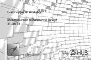 Introduction to Parametric Design - Grasshopper 3d Workshop