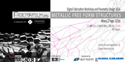 METALLIC FREE FORM STRUCTURES::Faberarium Workshop