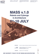 MASS v.1.0 - Robots and Cyborgs in Architecture