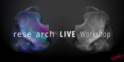 rese arch LIVE Workshop