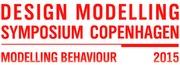 Design Modelling Symposium Copenhagen 2015 Modelling Behaviour