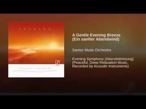 A Gentle Evening Breeze (Ein sanfter Abendwind)