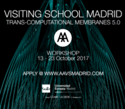 AA Visiting School Madrid - Trans-Computational Membranes 5.0