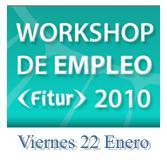 Workshop Empleo FITUR 2010