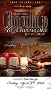 TRUE COLORS, INC. 6th Annual Chocolate and Cheesecake for a Cause