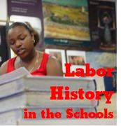 """Labor History in the Schools"" May Day Performance"