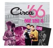 Circa66-CMHC Turns 45