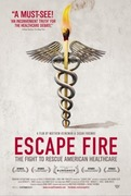 "Film & Panel Discussion: ""Escape Fire: The Fight to Rescue American HealthCare"""
