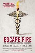 """Film & Panel Discussion: """"Escape Fire: The Fight to Rescue American HealthCare"""""""