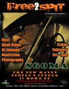 FREE 2 SPIT - Featuring: NGOMA