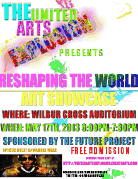 Reshaping The World: An Arts Showcase.