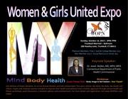 Women & Girls United Expo: My Mind, My Body, My Health!