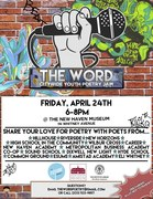 THE WORD: A Citywide Youth Poetry Jam