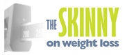 Skinny on Weight Loss