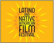 Latino and Native American Film Festival