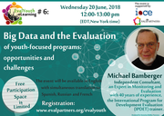 [EvalYouth] eLearning #6 with Michael Bamberger - Big data and the evaluation of youth-focused programs: opportunities and challenges
