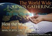 Full Moon: World Wide Healing of Water Equinox Gathering