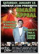 "MOHEAK.COM presents ""SMASH APPEAL"" with DJ Paul V. & Casper Von DJ"