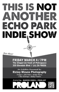 This is not another Echo Park Indie Show